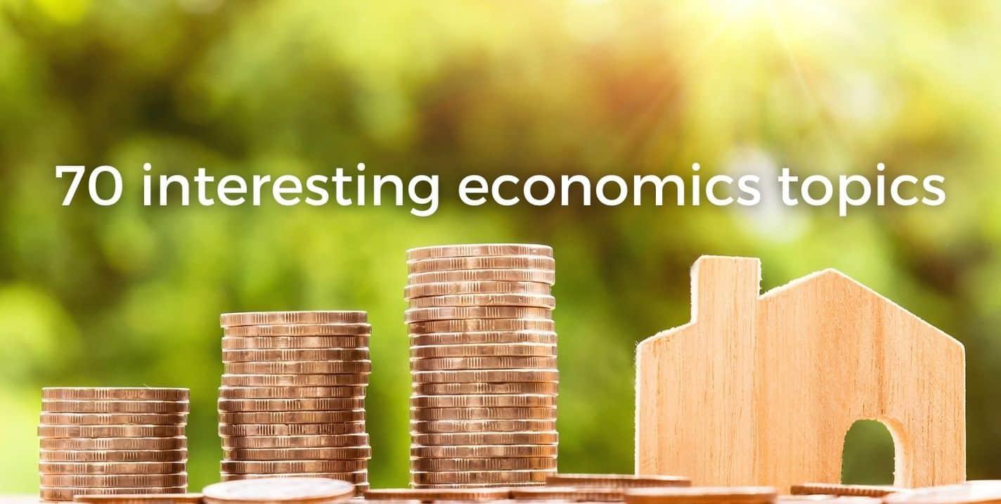 70 interesting economics topics image